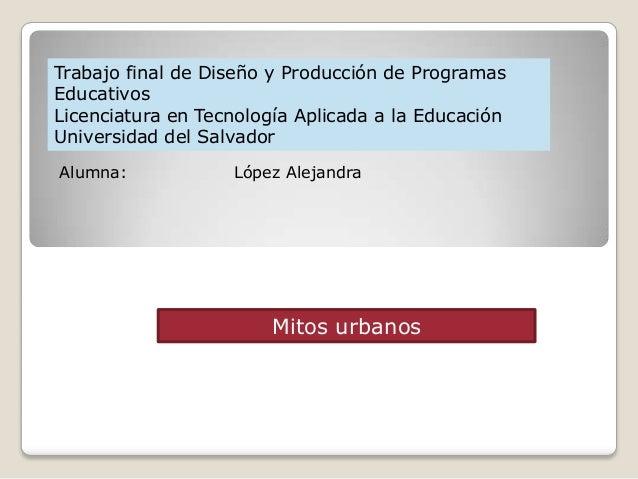 Trabajo final de Diseño y Producción de ProgramasEducativosLicenciatura en Tecnología Aplicada a la EducaciónUniversidad d...
