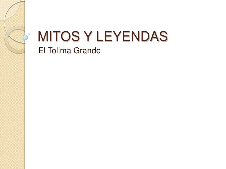 MITOS Y LEYENDAS<br />El Tolima Grande<br />