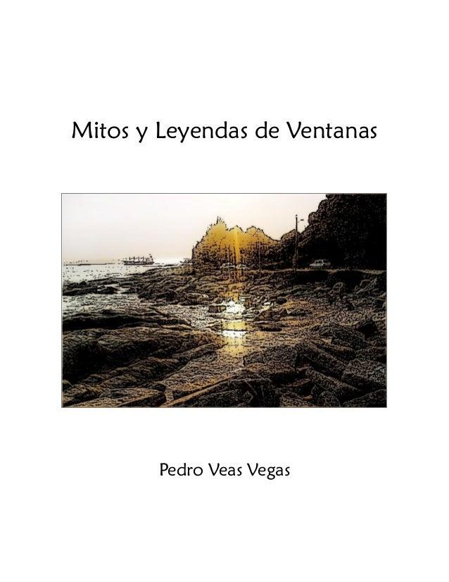 Mitos y Leyendas de Ventanas  Pedro Veas Vegas