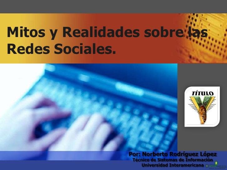 Mitos y realidades sobre las redes sociales blog version