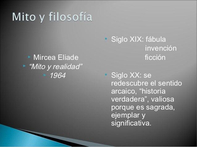                           Siglo XIX: fábula                                     invención  Mircea Eliade                ...