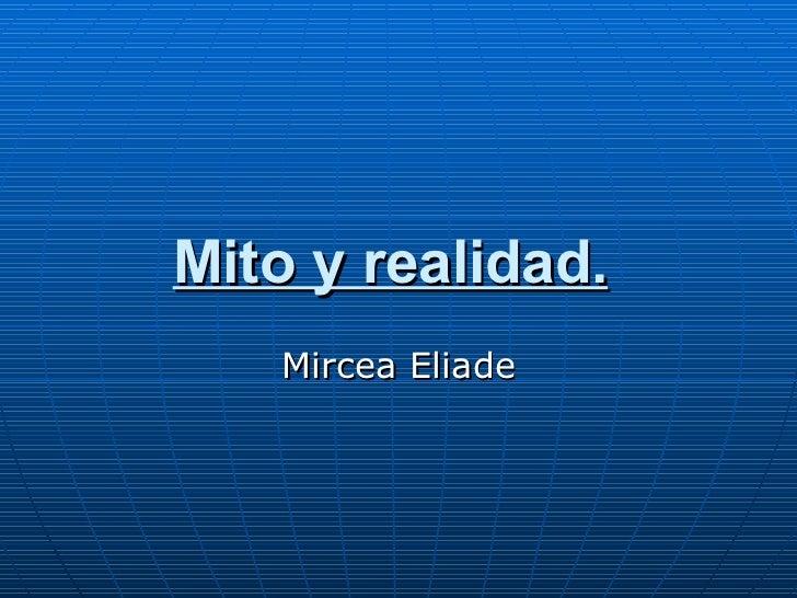 Mito y realidad.   Mircea Eliade