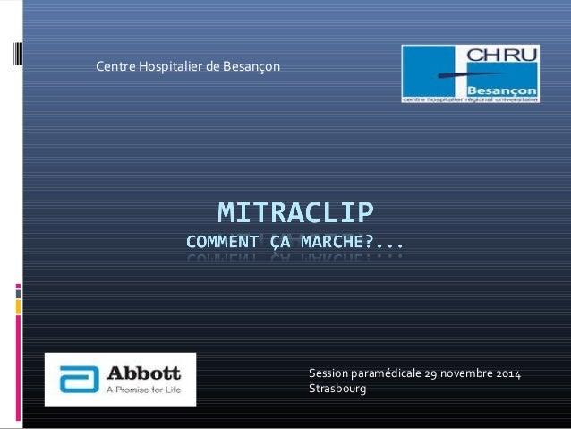 Session paramédicale 29 novembre 2014  Strasbourg  Centre Hospitalier de Besançon