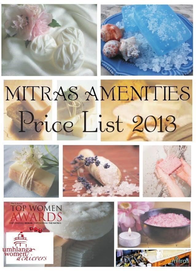 MITRAS AMENITIES         Price List 2013    thTOP WOMENAWARDSEMPOWERING WOMAN. EMPOWERING THE NATION.
