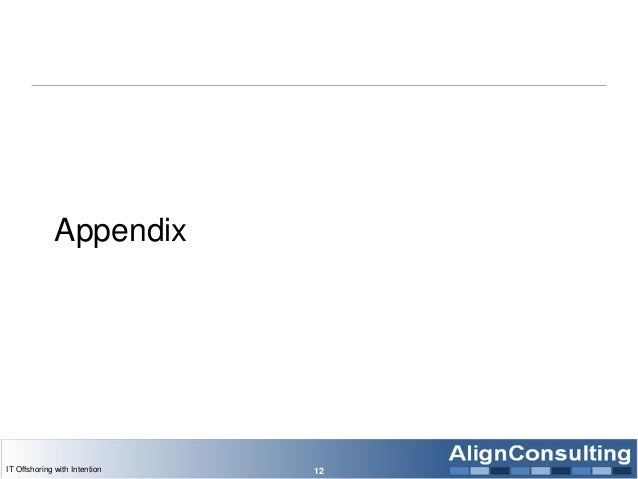 Appendix IT Offshoring with Intention 12