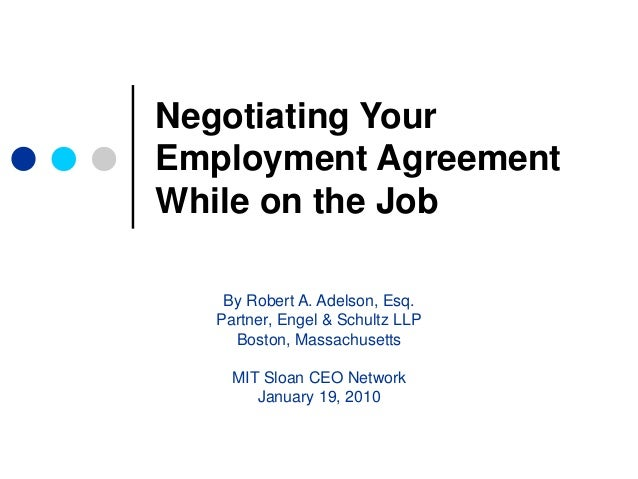 Negotiating Your Employment Agreement While On The Job By Robert A.  Adelson, ...