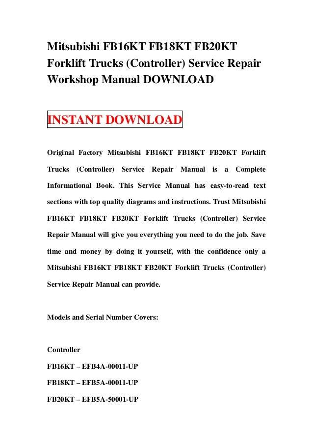mitsubishi fb16 kt fb18kt fb20kt forklift trucks controller service rh slideshare net