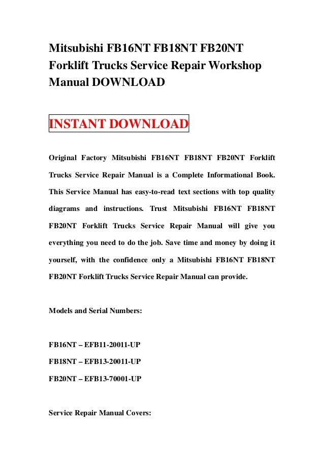 Mitsubishi FB16NT FB18NT FB20NTForklift Trucks Service Repair WorkshopManual DOWNLOADINSTANT DOWNLOADOriginal Factory Mits...