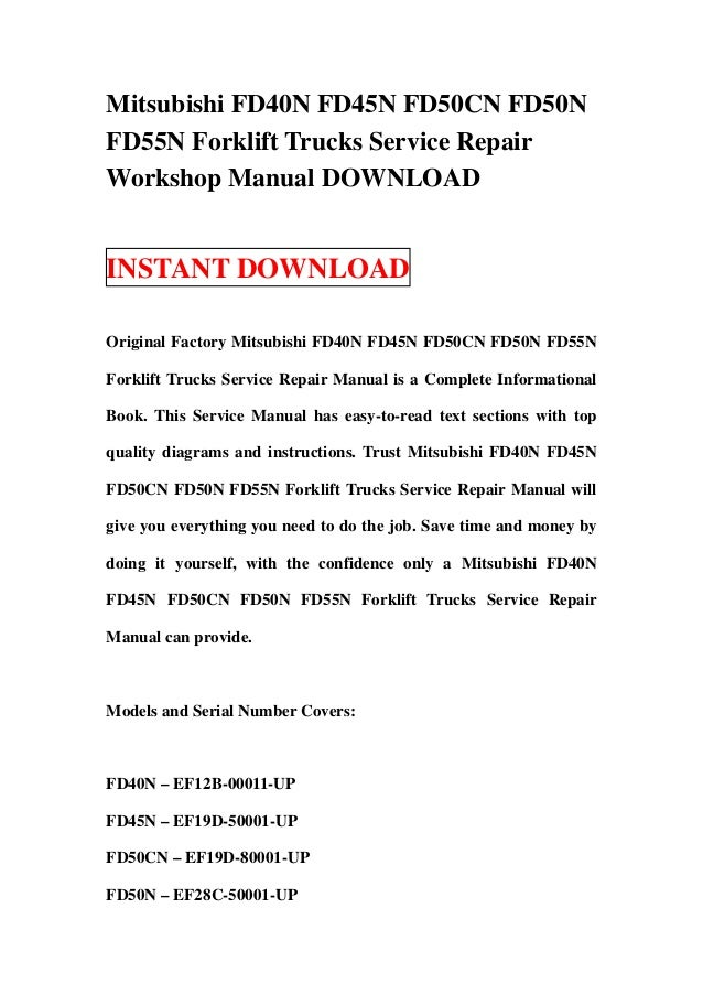 Mitsubishi FD40N FD45N FD50CN FD50NFD55N Forklift Trucks Service RepairWorkshop Manual DOWNLOADINSTANT DOWNLOADOriginal Fa...