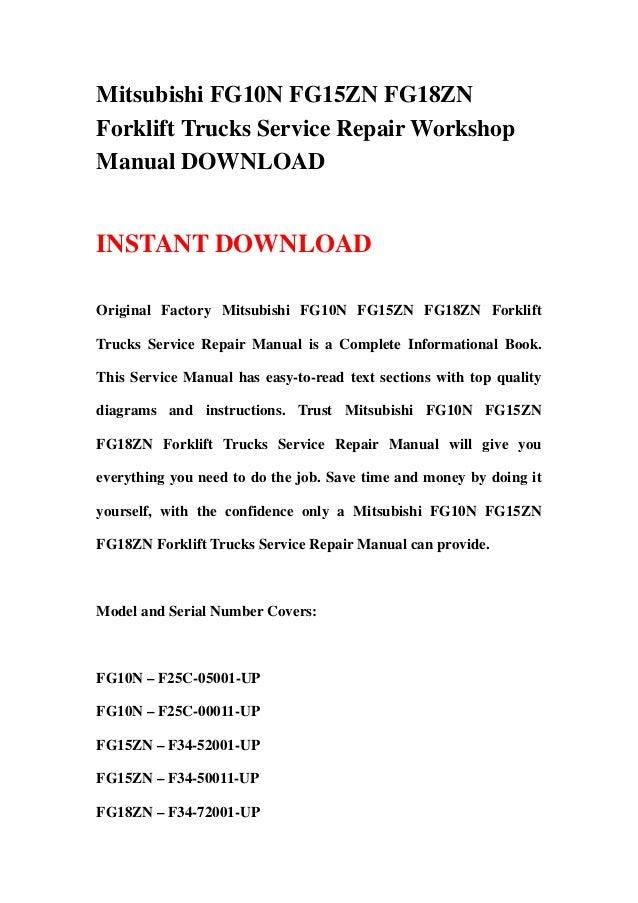 Mitsubishi FG10N FG15ZN FG18ZNForklift Trucks Service Repair WorkshopManual DOWNLOADINSTANT DOWNLOADOriginal Factory Mitsu...