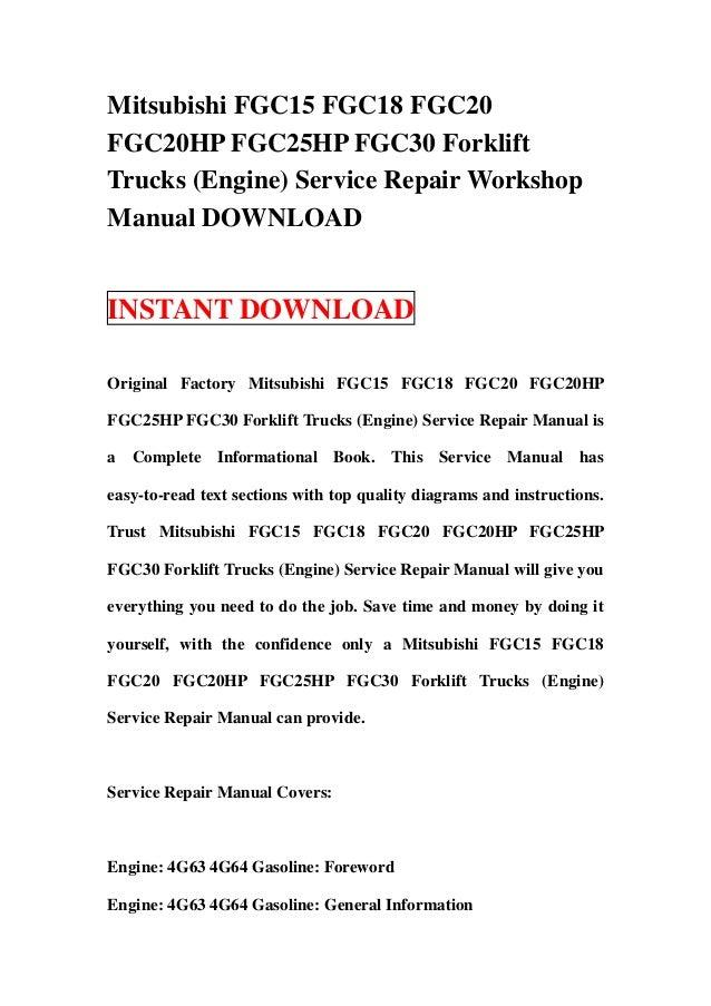 mitsubishi fgc15 fgc18 fgc20 fgc20hp fgc25hp fgc30 forklift trucks e rh slideshare net Mitsubishi Wiring Schematics Schematics 2001 Mitsubishi Montero