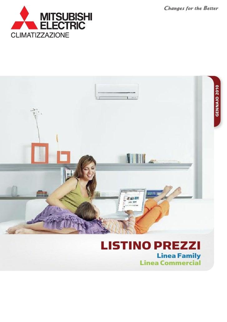 GENNAIO 2010LISTINO PREZZI          Linea Family     Linea Commercial