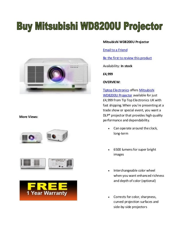 Mitsubishi WD8200U Projector Email to a Friend Be the first to review this product Availability: In stock £4,999 OVERVIEW:...