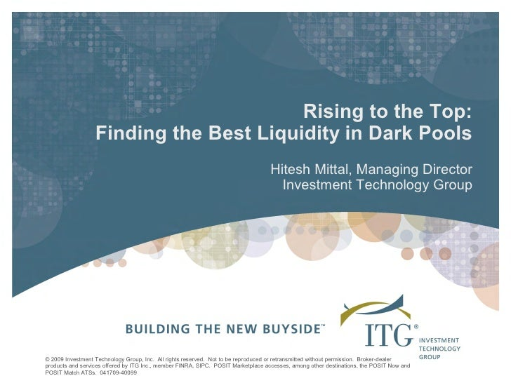 Rising to the Top:                    Finding the Best Liquidity in Dark Pools                                            ...