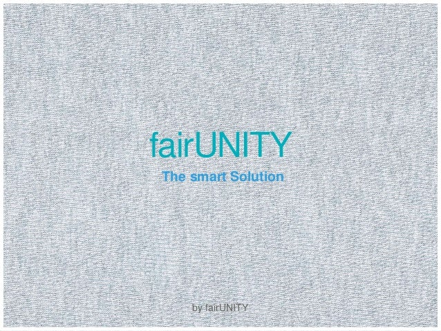 fairUNITY  The smart Solution  by fairUNITY