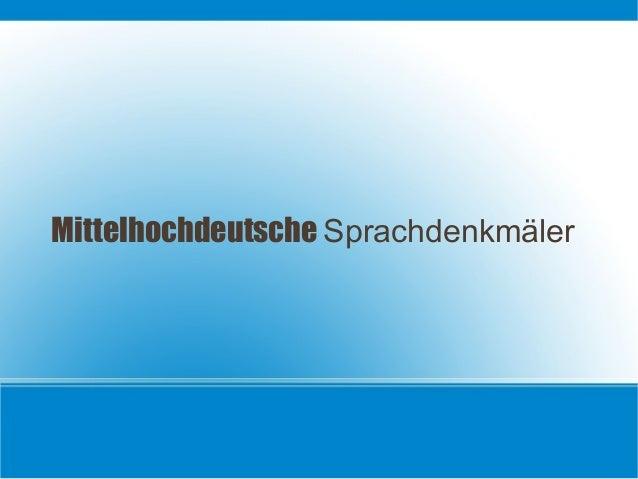 Mittelhochdeutsche Sprachdenkmäler