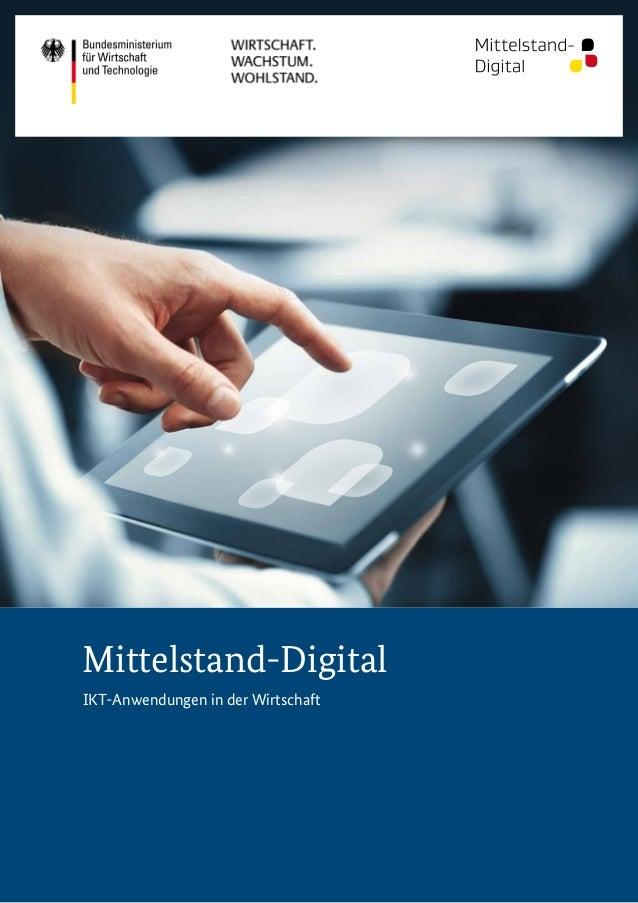 Mittelstand-Digital IKT-Anwendungen in der Wirtschaft