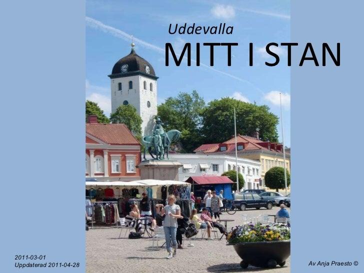 MITT I STAN Uddevalla Av Anja Praesto 2011-03-01