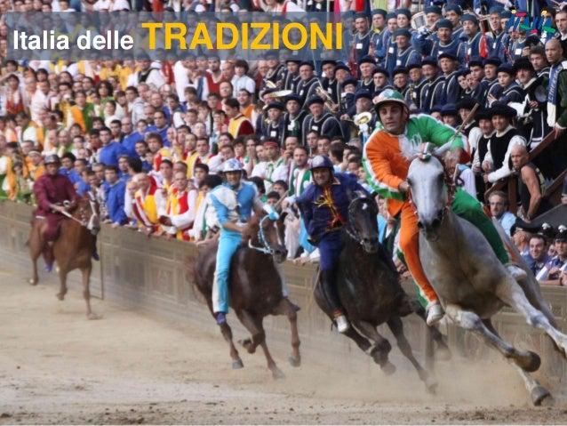 30 Italia delle TRADIZIONI