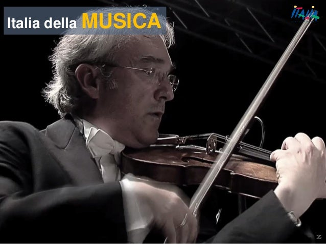 35 Italia della MUSICA