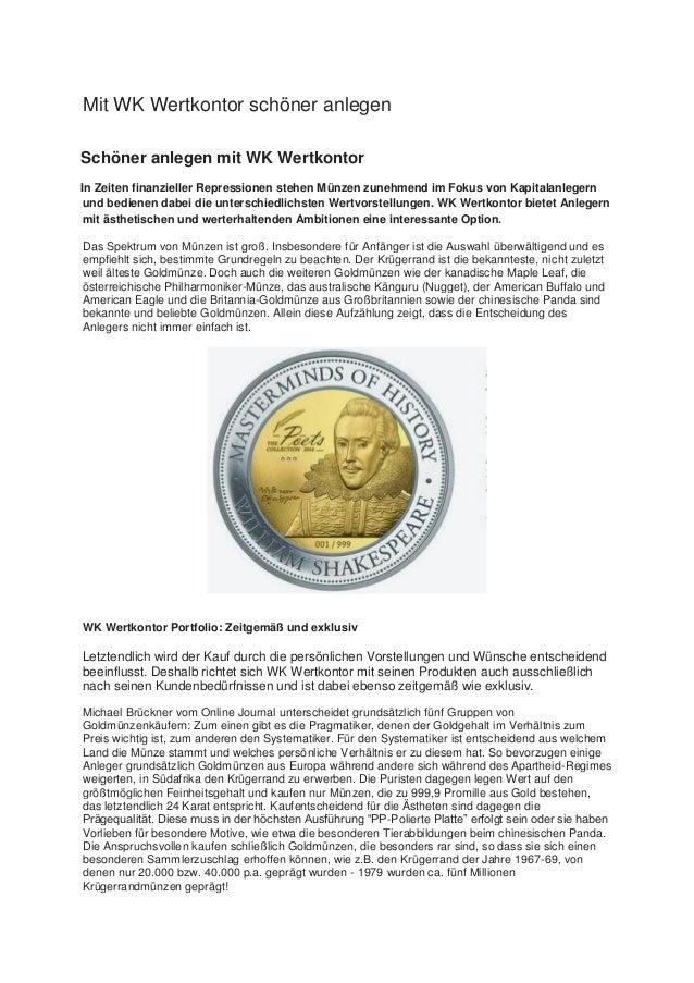 Mit WK Wertkontor schöner anlegen Schöner anlegen mit WK Wertkontor In Zeiten finanzieller Repressionen stehen Münzen zune...