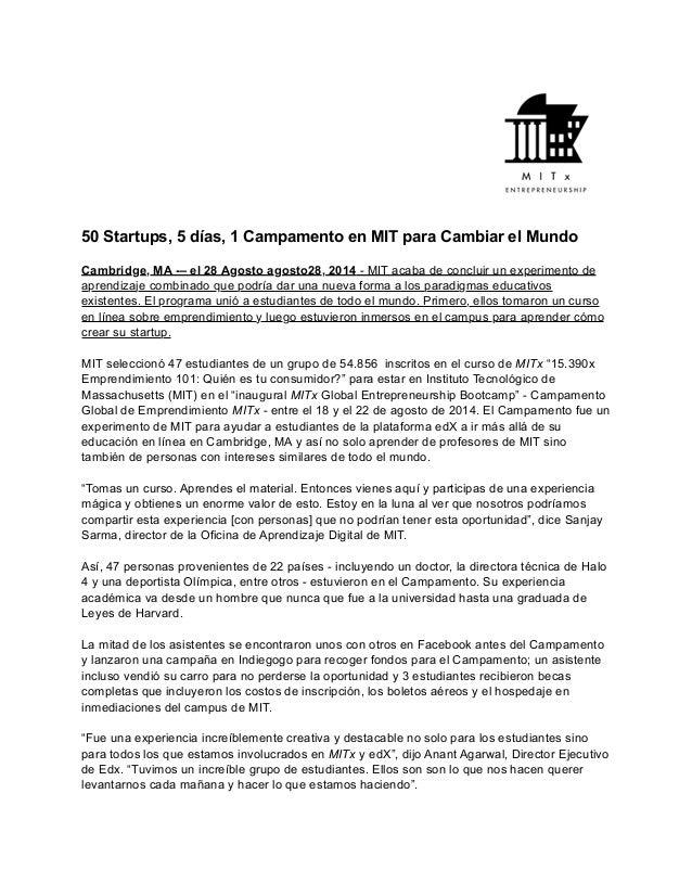 50 Startups, 5 días, 1 Campamento en MIT para Cambiar el Mundo  Cambridge, MA -– el 28 Agosto agosto28, 2014 - MIT acaba d...