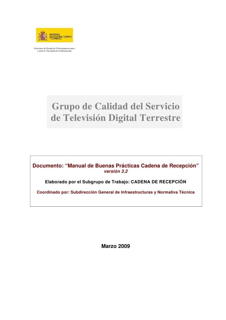 Secretaria de Estado de Telecomunicaciones    y para la Sociedad de la Información                      Grupo de Calidad d...