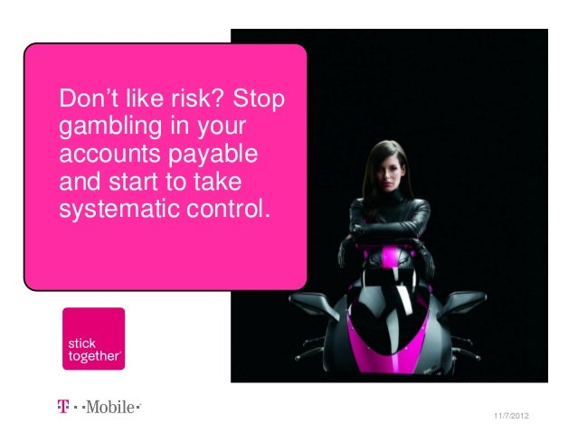 Don't like risk? Stopgambling in youraccounts payableand start to takesystematic control.Presented by Mitzi Mitchell      ...