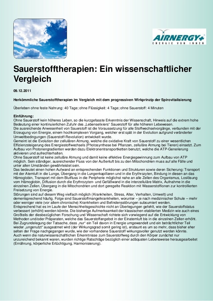 Sauerstofftherapien: Ein wissenschaftlicherVergleich09.12.2011Herkömmliche Sauerstofftherapien im Vergleich mit dem progre...
