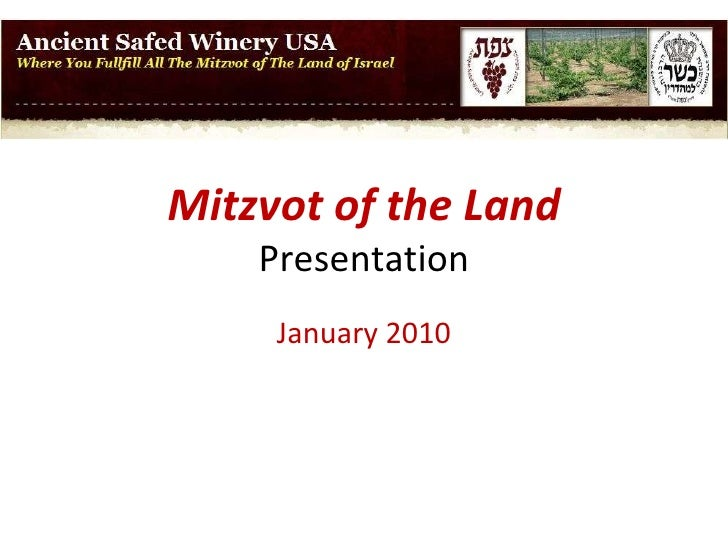 Mitzvot of the Land Presentation 2010 5770