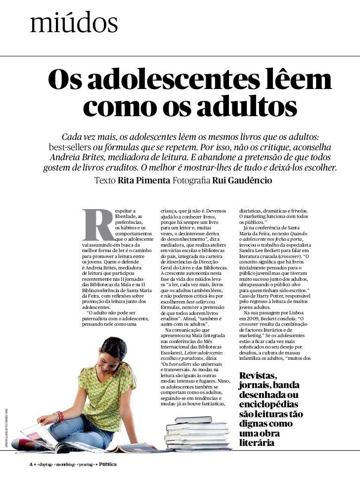 miúdos                            Os adolescentes lêem                              como os adultos                       ...