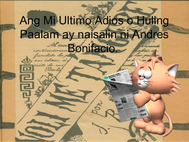 mi ultimo adios analysis My last farewell or mi ultimo adios was the last poem written by rizal but his friend, mariano ponce, was the one who gave the title to this poem.