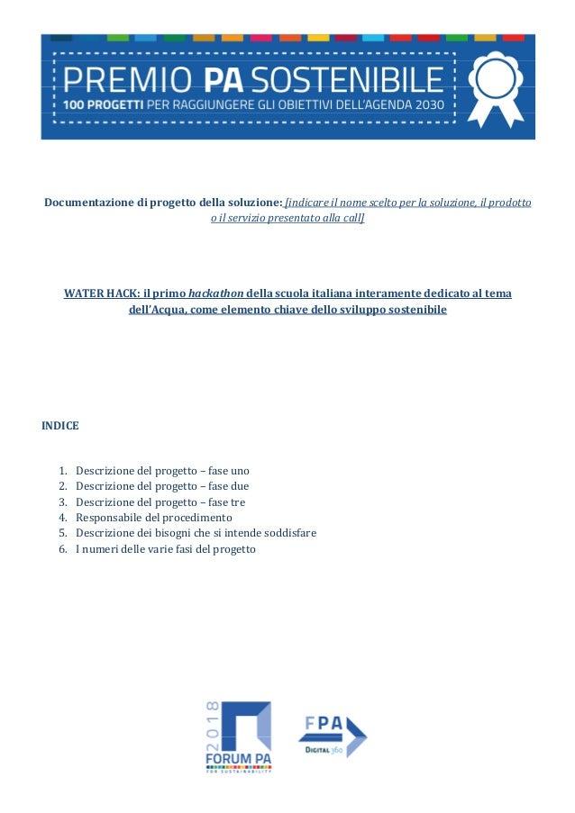 Documentazione di progetto della soluzione: [indicare il nome scelto per la soluzione, il prodotto o il servizio presentat...