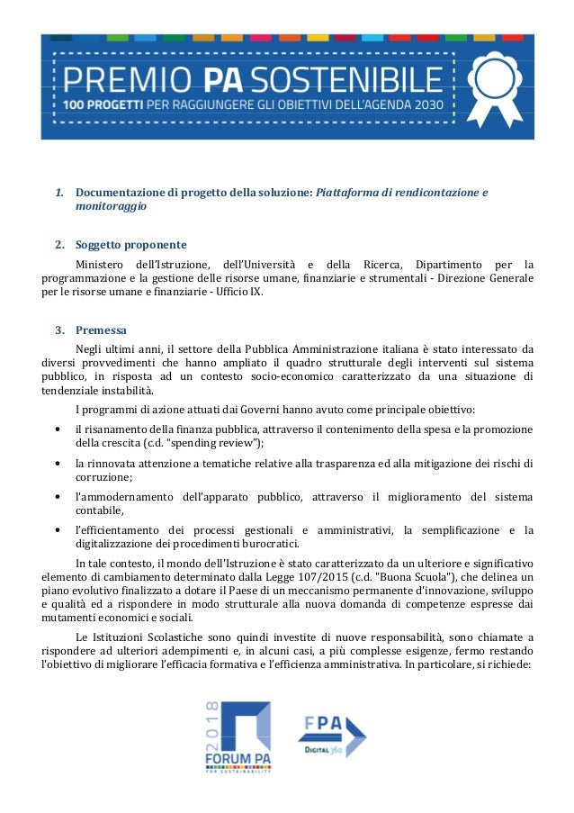 1. Documentazione di progetto della soluzione: Piattaforma di rendicontazione e monitoraggio 2. Soggetto proponente Minist...
