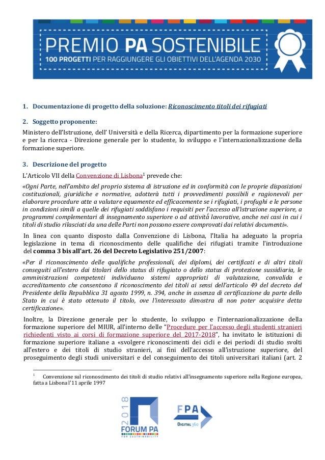 1. Documentazione di progetto della soluzione: Riconoscimento titoli dei rifugiati 2. Soggetto proponente: Ministero dell'...