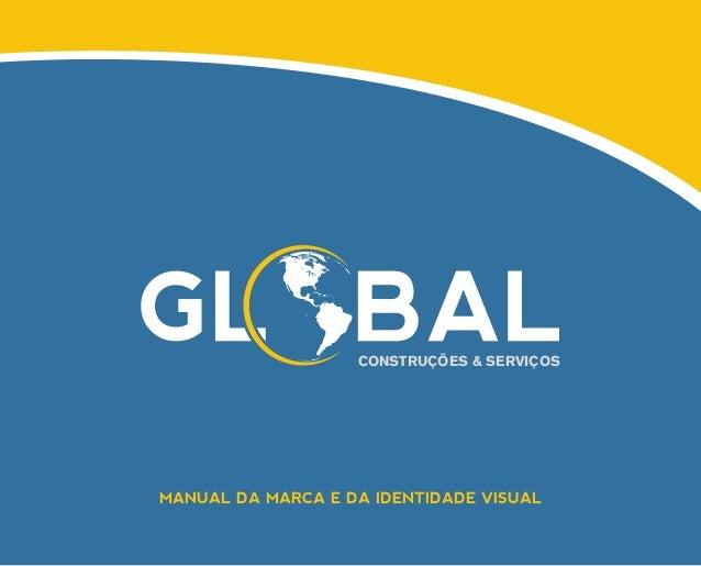CONSTRUÇÕES & SERVIÇOSMANUAL DA MARCA E DA IDENTIDADE VISUAL