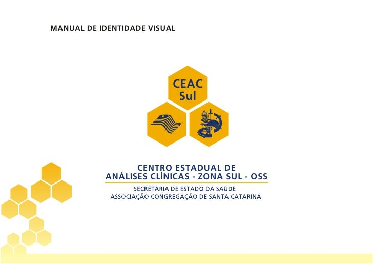 MANUAL DE IDENTIDADE VISUAL                               CEAC                            Sul                      CENTRO ...