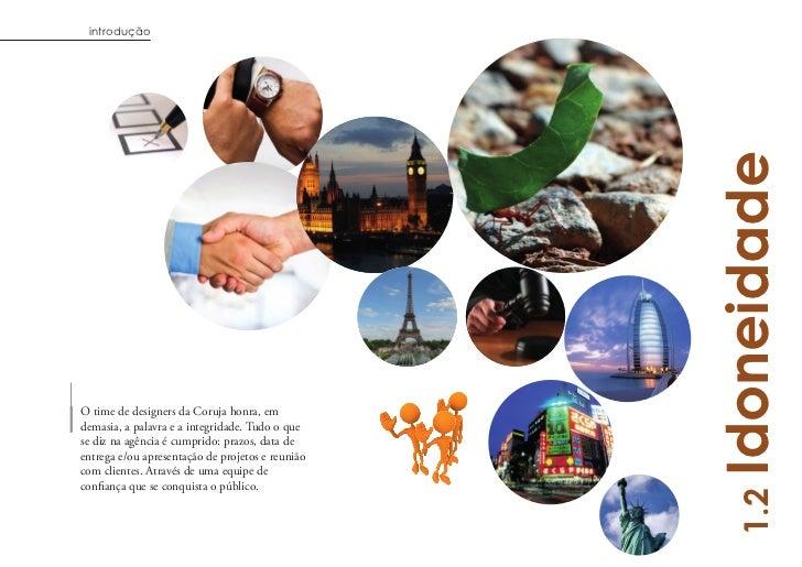 introdução                                                  IdoneidadeO time de designers da Coruja honra, emdemasia, a pa...