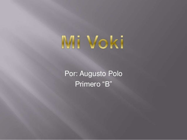 "Por: Augusto Polo   Primero ""B"""