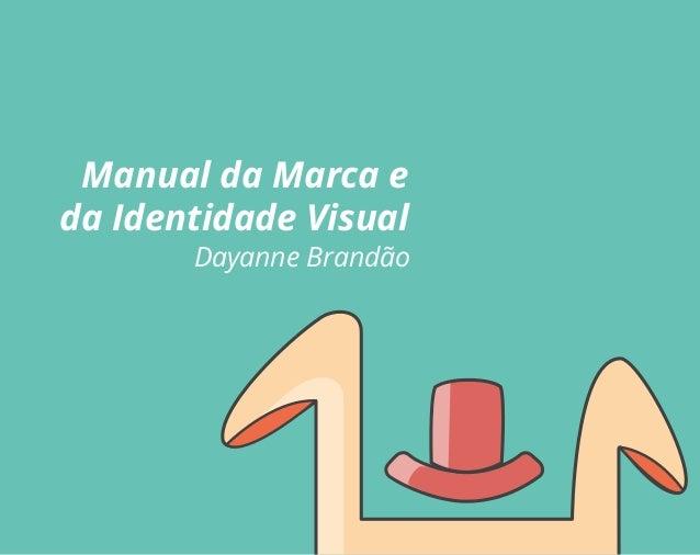 Manual da Marca e da Identidade Visual Dayanne Brandão
