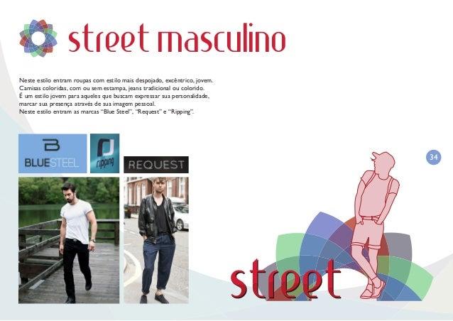 35 street feminino Neste estilo entram roupas com estilo mais despojado, excêntrico, jovem. Camisas coloridas, com ou sem ...