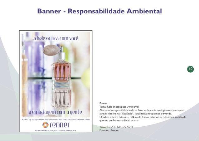 61 Folder - Responsabilidade Ambiental Folder Tema: Responsabilidade Ambiental Alerta sobre a possibilidade de se fazer o ...