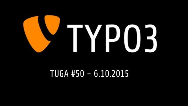 TUGA #50 - 6.10.2015