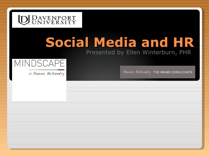 Social Media and HR Presented by Ellen Winterburn, PHR