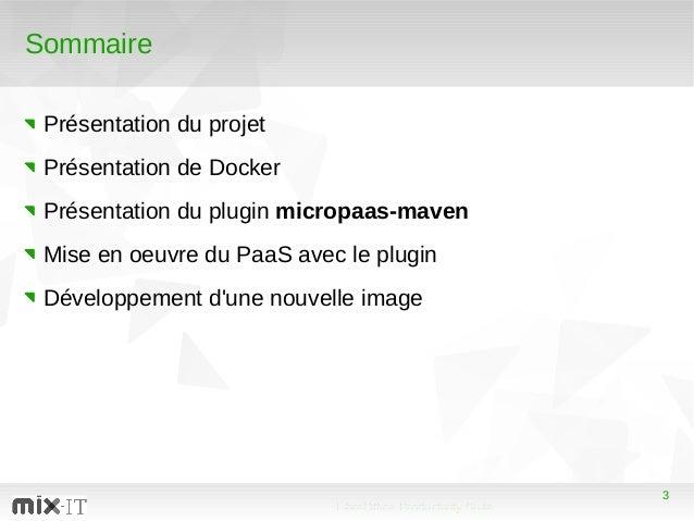 3 LibreOffice Productivity Suite 3 Sommaire Présentation du projet Présentation de Docker Présentation du plugin micropaas...