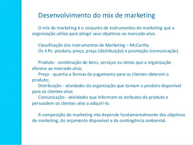 d1feb2a51 O Composto de Marketing (Mix de Marketing); 2.