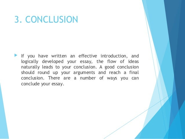smart ways to conclude an essay Getting ready beginning application process starting your essay general  advice structure  consider your audience write for an intelligent non- specialist  -does your closing paragraph present you as you with to be  remembered.