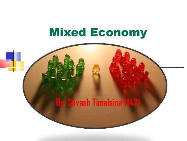 mixed economy Mixed economy see economy mixed economy a method of organizing the economy to produce goods and services under this economic system, some goods and services are supplied by private enterprise and others, typically basic infrastructure goods and services such as electricity, postal services and water supply are provided by the state.
