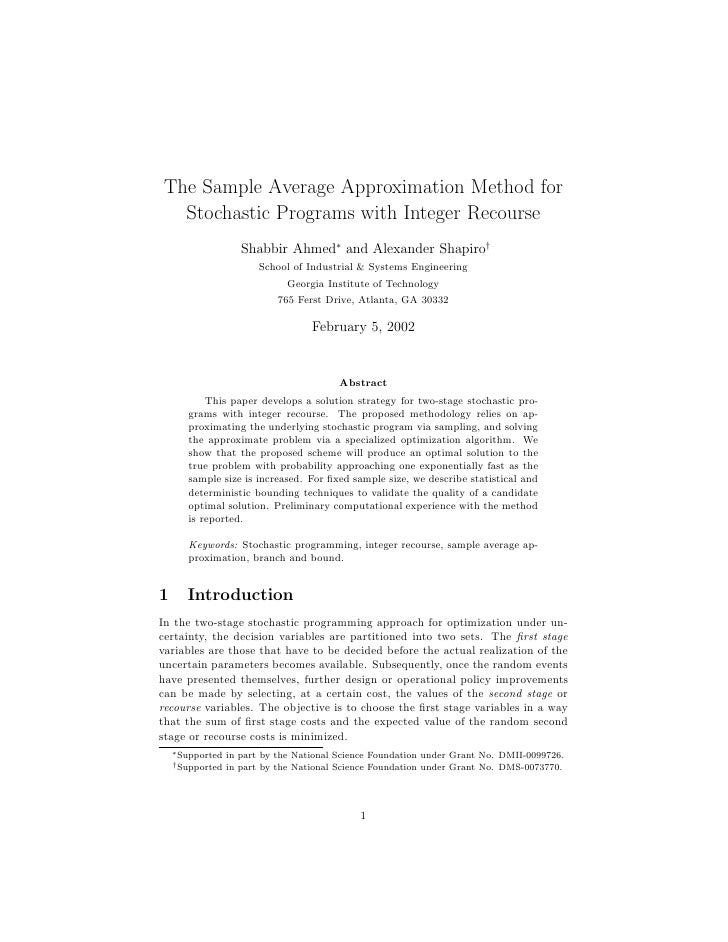 The Sample Average Approximation Method for   Stochastic Programs with Integer Recourse                      Shabbir Ahmed...