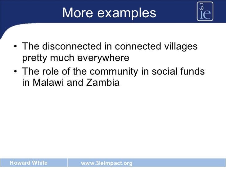 More examples <ul><li>The disconnected in connected villages pretty much everywhere </li></ul><ul><li>The role of the comm...